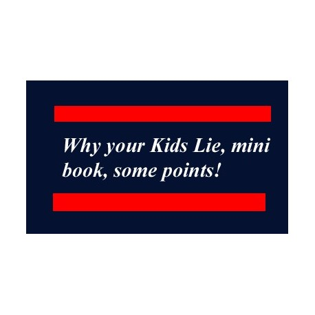 Why your Kids Lie